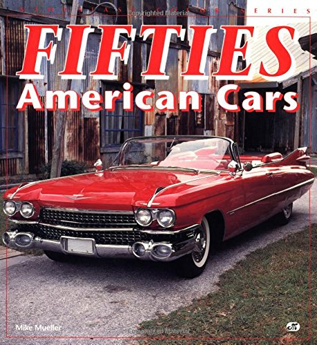 Fifties American Cars (Enthusiast Color)