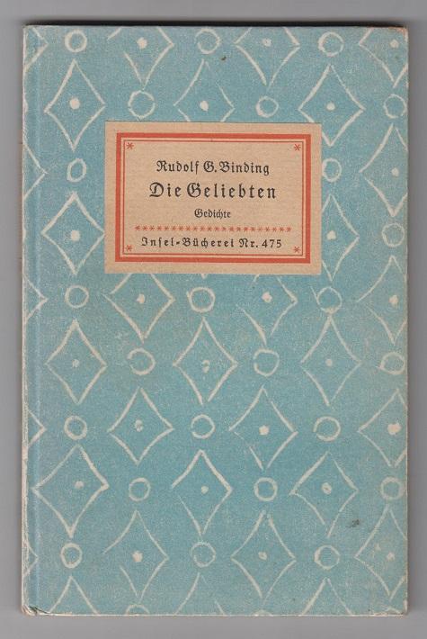 Die Geliebten. Gedichte. 31. - 40. Tsd.