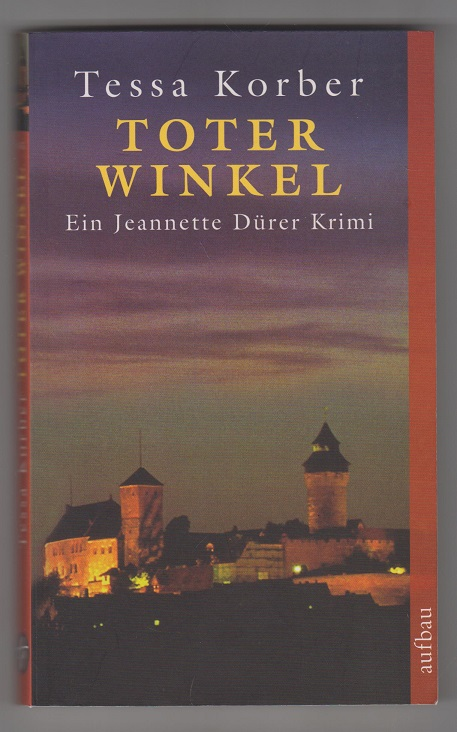 Toter Winkel: Ein Jeannette Dürer Krimi 5. Aufl.