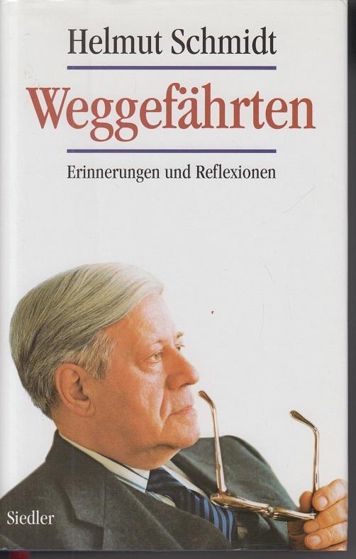 Weggefährten. Erinnerungen und Reflexionen 1ste Aufl.