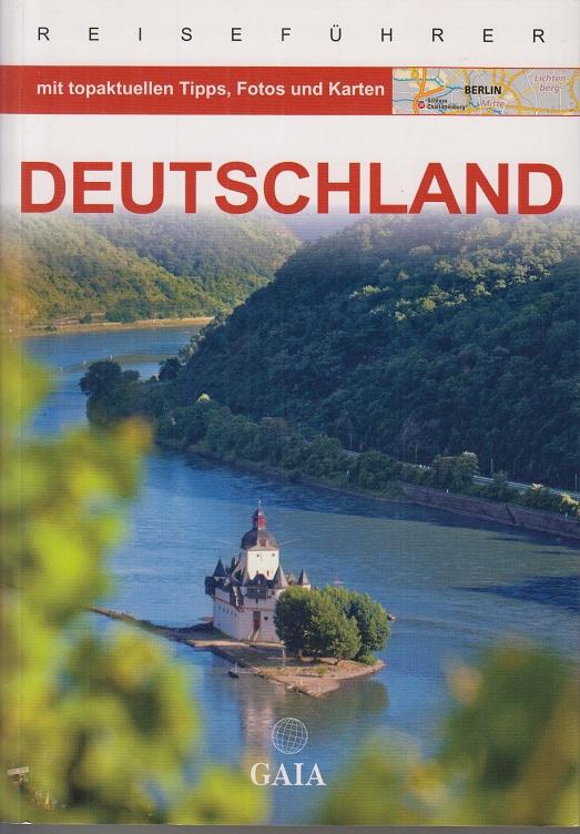 Deutschland. hrsg. von Andrea Herfurth-Schindler und Andreas Schulz. Aktuelle Ausg.
