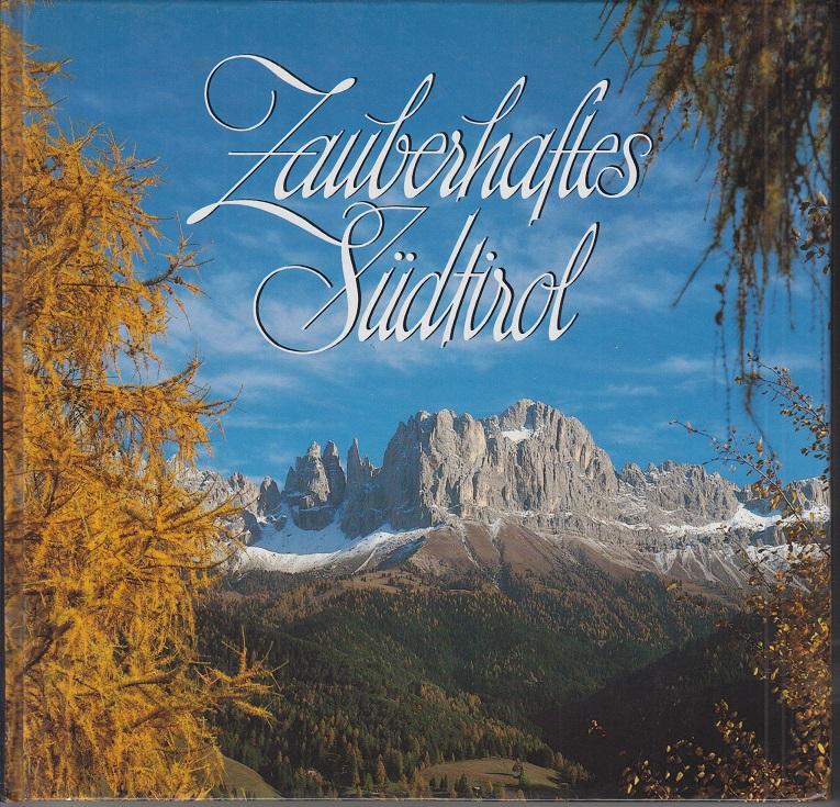 Zauberhaftes Südtirol.