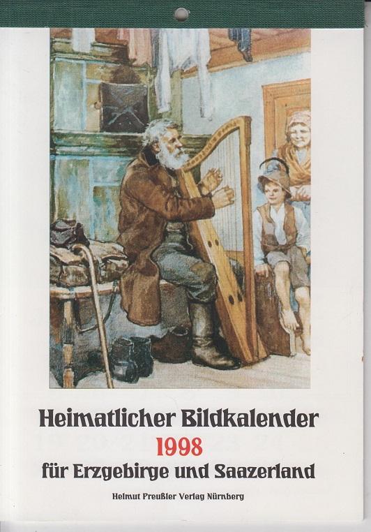 Heimatlicher Bildkalender für Erzgebirge und Saazerland 1998