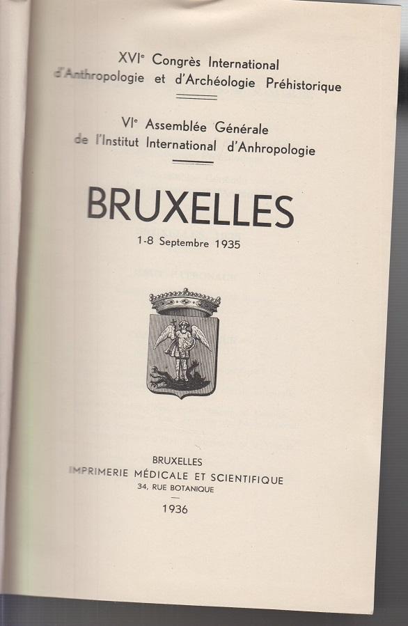 Bruxelles 1-8 Septembre 1935. Kongress Anthropologie XVI Conrès International d