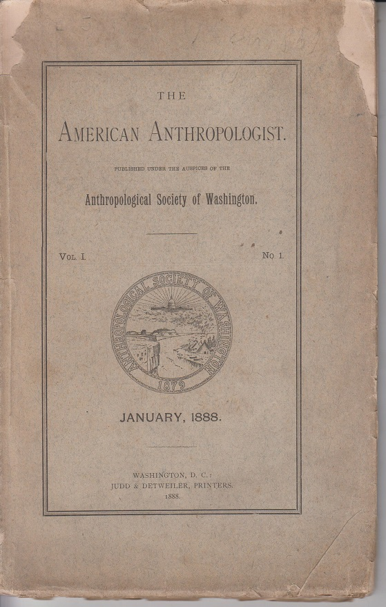 The american Anthropologist. Anthropological society of Washington. Vol. 1