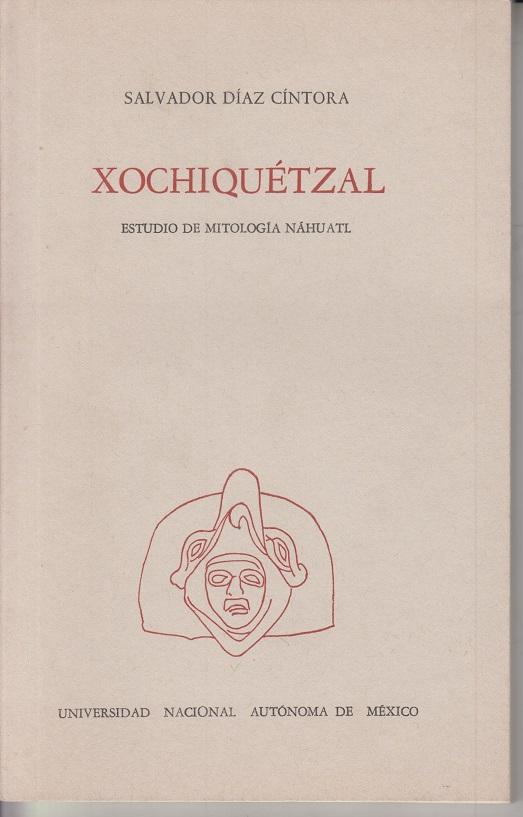 Xochiquétzal. Estudio de Mitología Náhuatl.