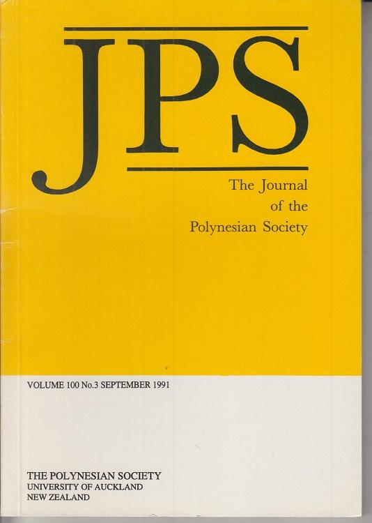 JPS - The Journal of the Polynesian Society. Vol. 100. No. 3. September 1991.