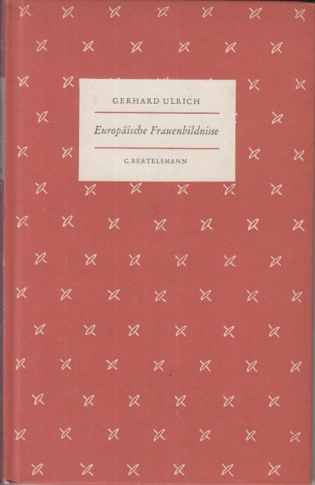 Europäische Frauenbildnisse aus fünf Jahrhunderten.