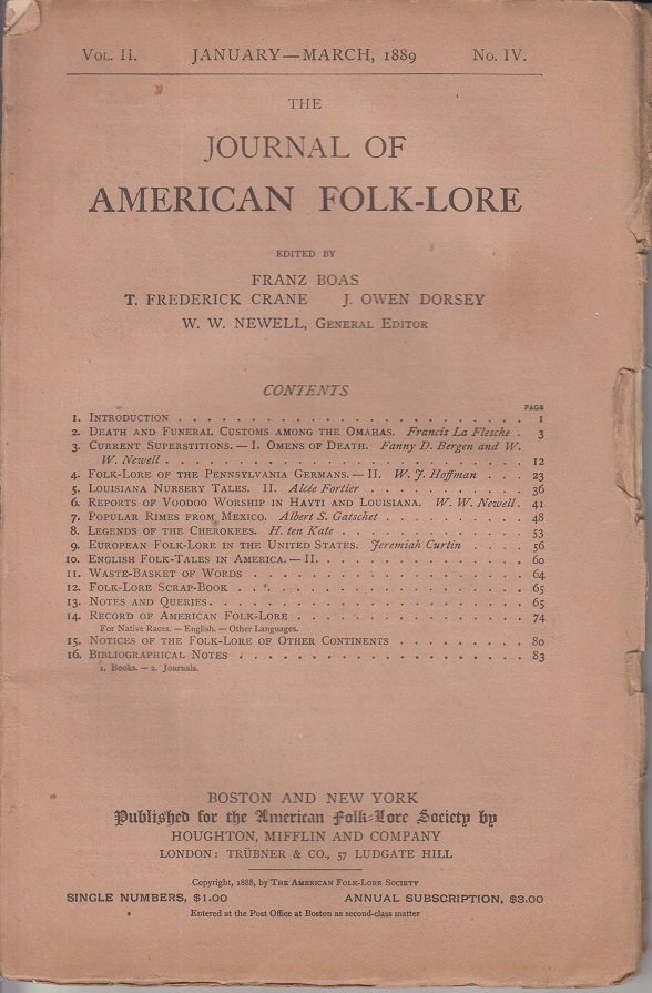 The Journal of American Folk-lore. Vol. II.-January-March, 1889.-No. IV.