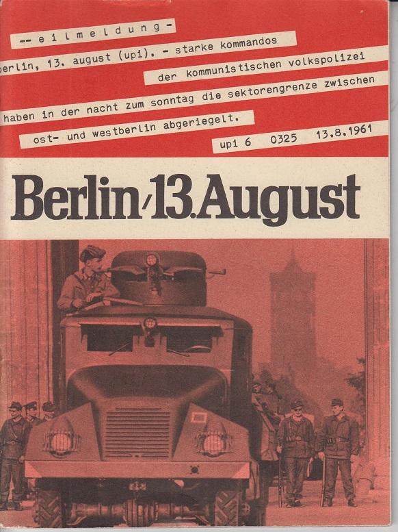 Berlin, 13. August.