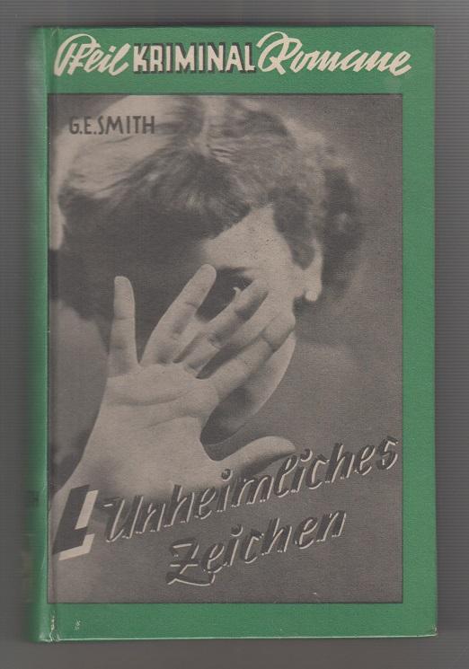 Unheimliches Zeichen : Kriminalroman.