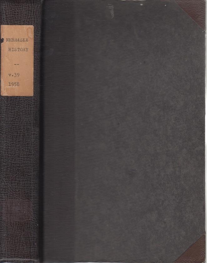 History of Nebraska 1958 kpl. 1-4 Vol. 39