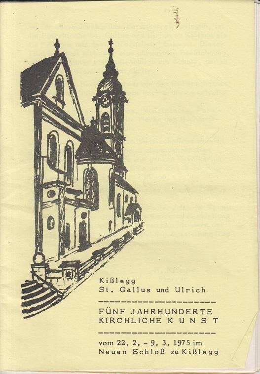 Kißlegg St. Gallus und Ulrich ( Ausstellung 22.2. - 9.3.1975 )