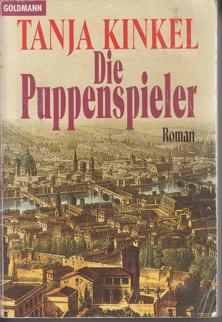 Kinkel, Tanja Die Puppenspieler 10te Aufl.