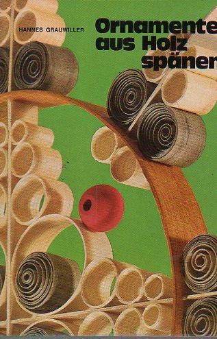 Plastische Ornamente aus Holzspänen. 10te Aufl.