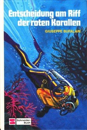 Entscheidung am Riff der roten Korallen