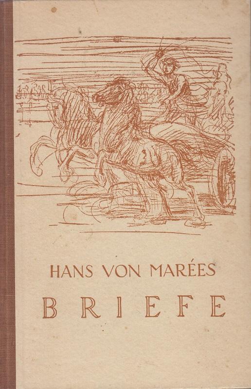 Marées, Hans von Briefe. Mit vier Lichtdrucken nach Zeichnungen.