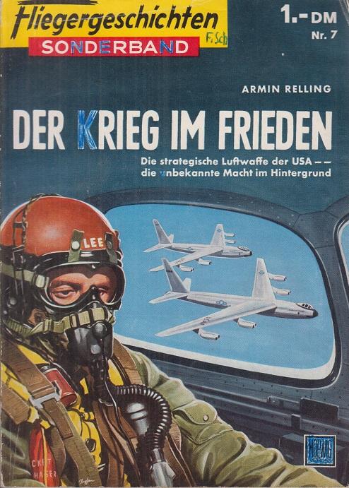 Fliegergeschichten, Sonderband Nr. 7: Der Krieg im Frieden.