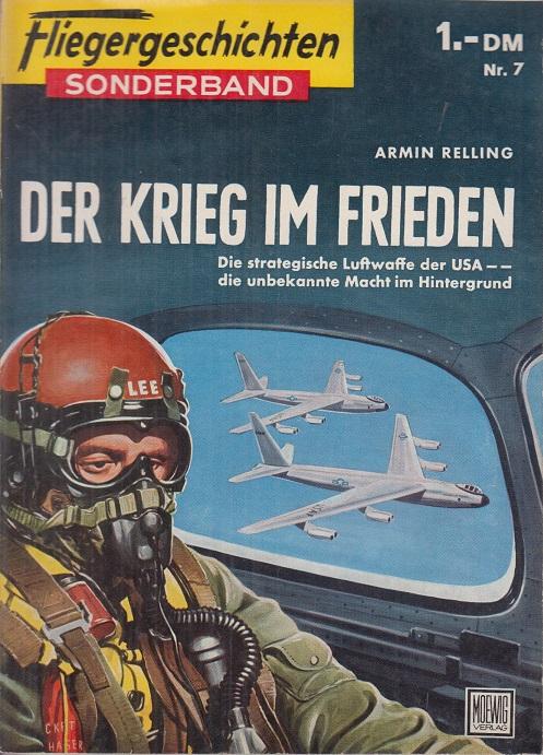 Fliegergeschichten, Sonderbd. Nr. 7: Der Krieg im Frieden.