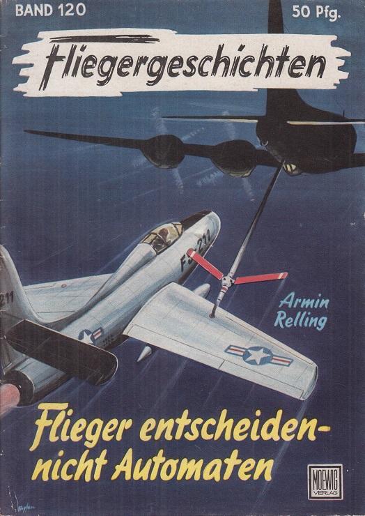 Fliegergeschichten, Bd. 120: Flieger entscheiden - nicht Automaten. Hrsg. von Dr. Peter Supf.