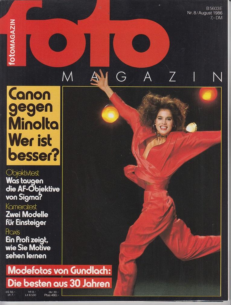 foto Magazin. Nr. 8 / August 1986. Canon gegen Minolta. Wer ist besser? Nr. 8