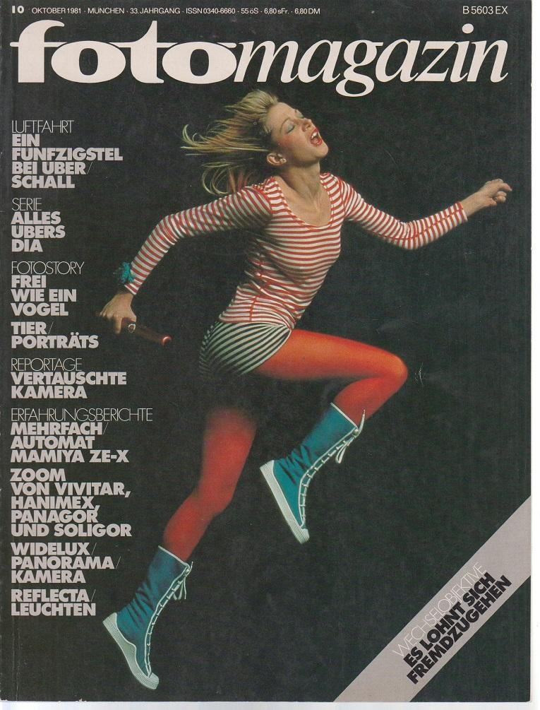 foto Magazin. 33. Jahrgang, Nr. 10 / Oktober 1981. Wechselobjektive. Es lohnt sich Fremdzugehen.