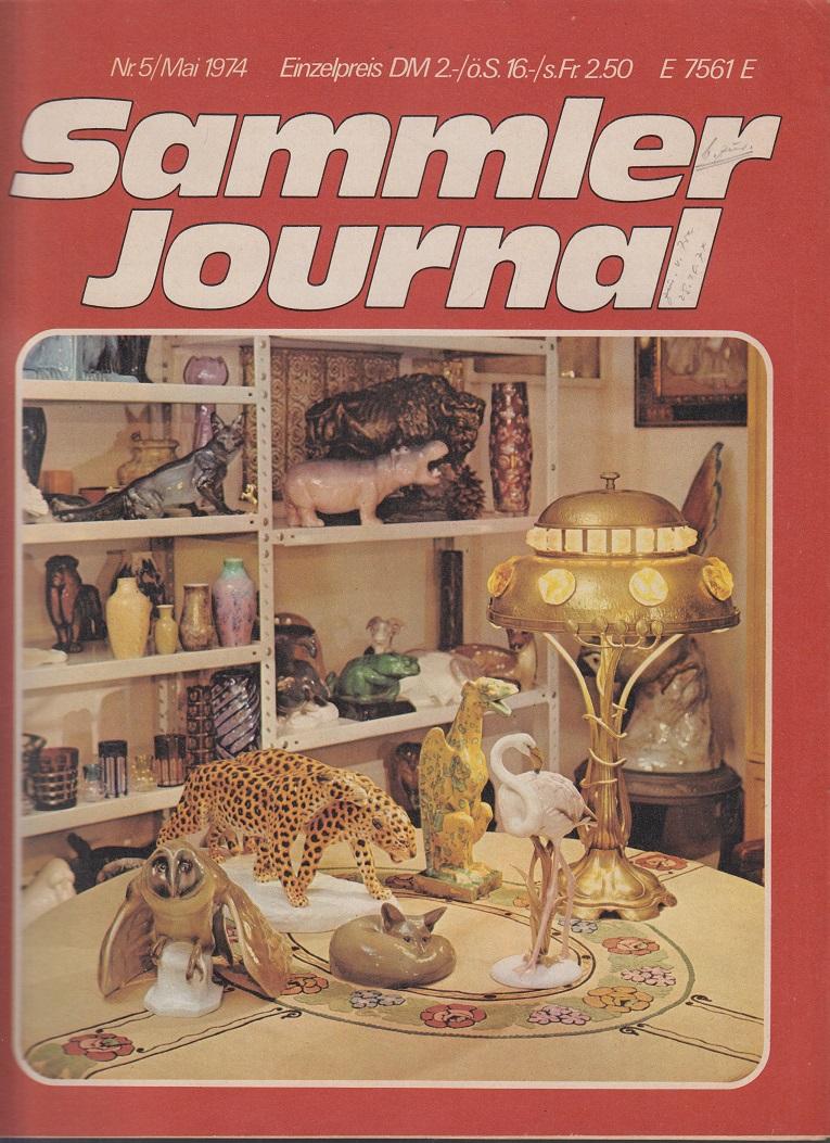 Guinand, Vera und Jochen Dudek Sammler Journal. Nr. 5 / Mai 1974 Eine Monatszeitschrift für Sammler und Antiquitätenfreunde.