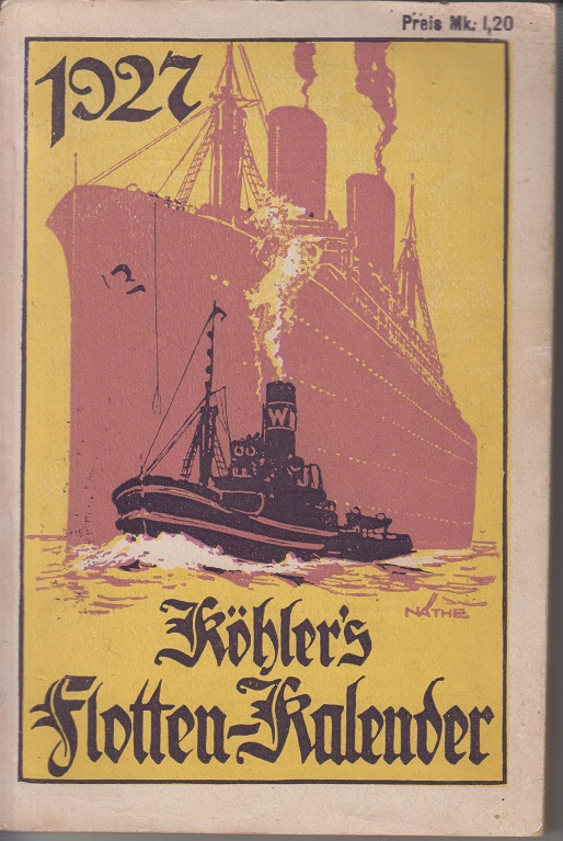 Köhler, Wilhelm Köhlers illustrierter Flotten-Kalender 1927. 25. Jahrg.