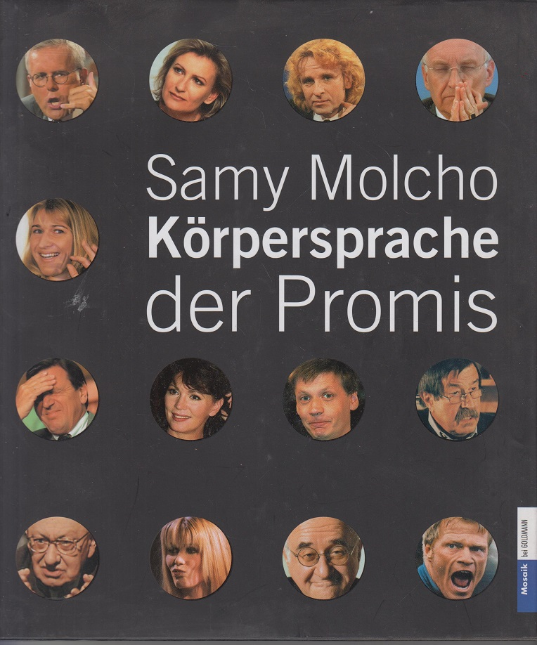 Samy Molcho Körpersprache der Promis 1. Aufl.