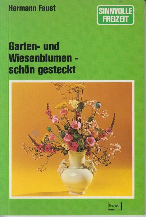 Garten- und Wiesenblumen, schön gesteckt