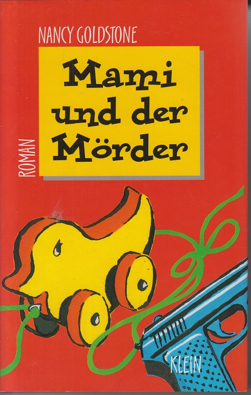 Mami und der Mörder : Roman.