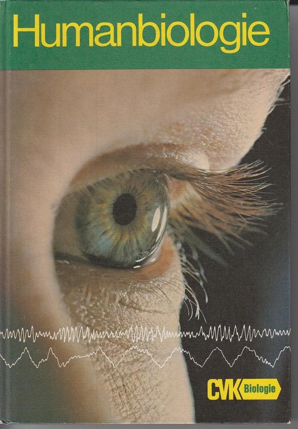 Humanbiologie. 1 Aufl.