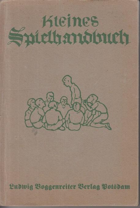 Voggenreiter, Heinrich Kleines Spielhandbuch
