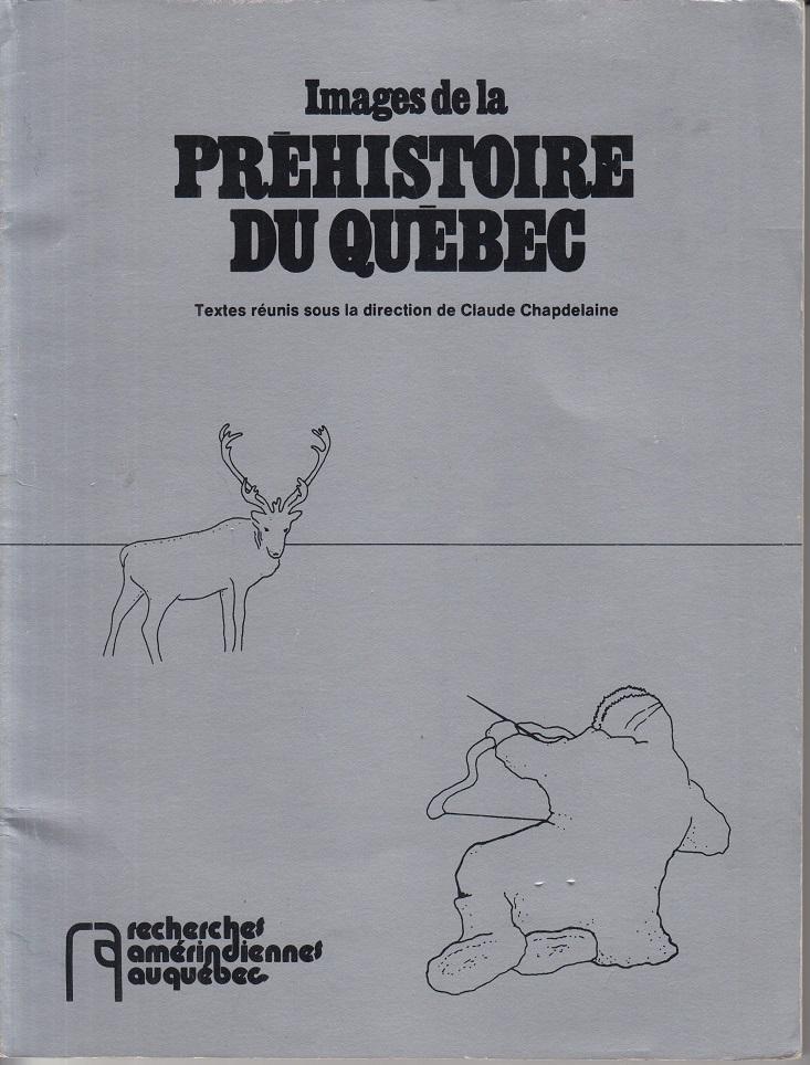 Images de la Prehistoire du Quebec.