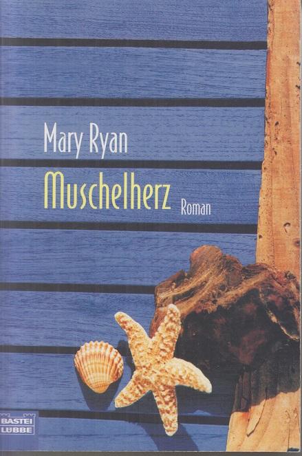 Ryan, Mary Muschelherz