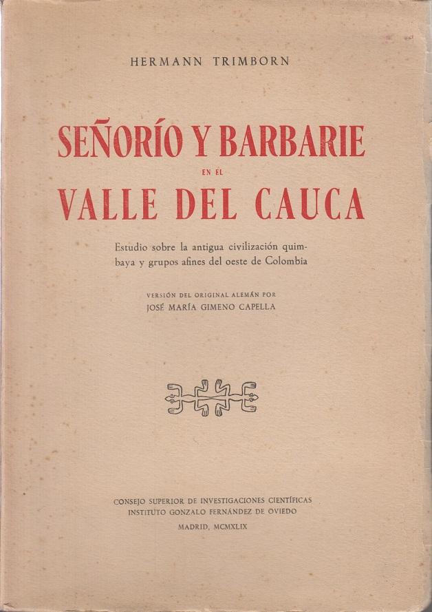 Senorio y barbarie en el valle del cauca