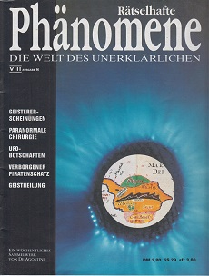 Rätselhafte Phänomene. Die Welt des Unerklärlichen. Ausgabe 96 Ein wöchentliches Sammelwerk