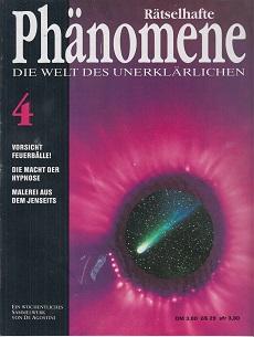 Rätselhafte Phänomene. Die Welt des Unerklärlichen. Heft 4 Ein wöchentliches Sammelwerk