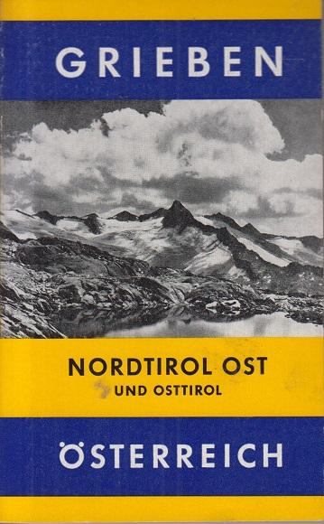 Nordtirol Ost und Osttirol Österreich Band 246