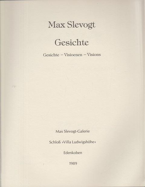 Roland, Berthold (Hrsg.) Max Slevogt. Gesichte - Visioenen - Visions.