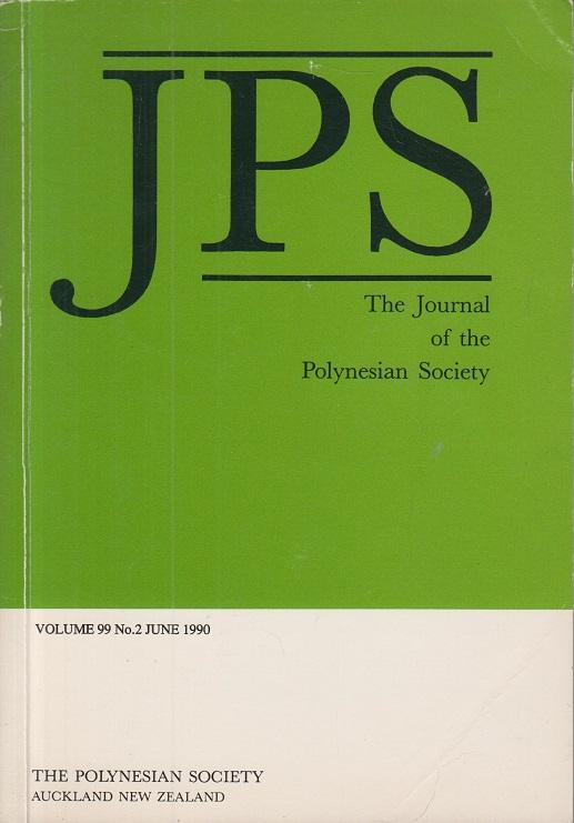 JPS - The Journal of the Polynesian Society. Vol. 99. No. 2. June 1990.