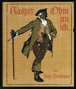 Kasper-Ohm un ick: Een Schiemannsgorn. - - Brinckman, John