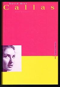 Callas: Biographie. - - Bret, David