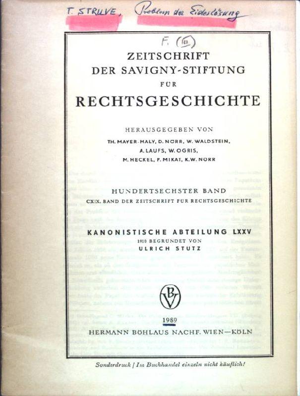 Das Problem der Eideslösung in den Streitschriften des Investiturstreites; Aus: Zeitschrift der Savigny-Stiftung für Rechtsgeschichte;