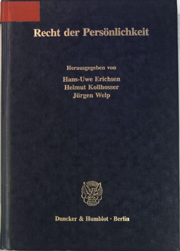 Recht der Persönlichkeit. Münsterische Beiträge zur Rechtswissenschaft ; Bd. 100 - Erichsen, Hans-Uwe [Hrsg.]