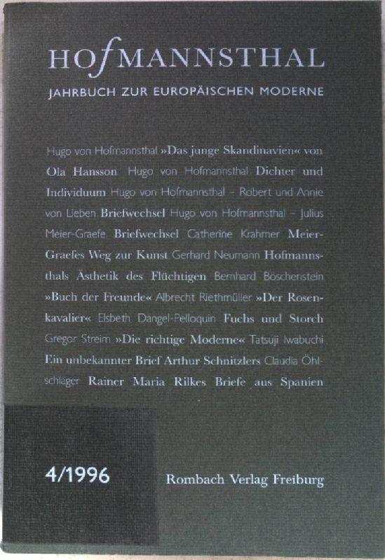 Hofmannsthal-Jahrbuch. Jahrbuch zur europäischen Moderne: Hofmannsthal-Jahrbuch, Bd.4, 1996. u.a. Das junge Skandinavien. Ein unbekannter Aufsatz Hofmannsthals.