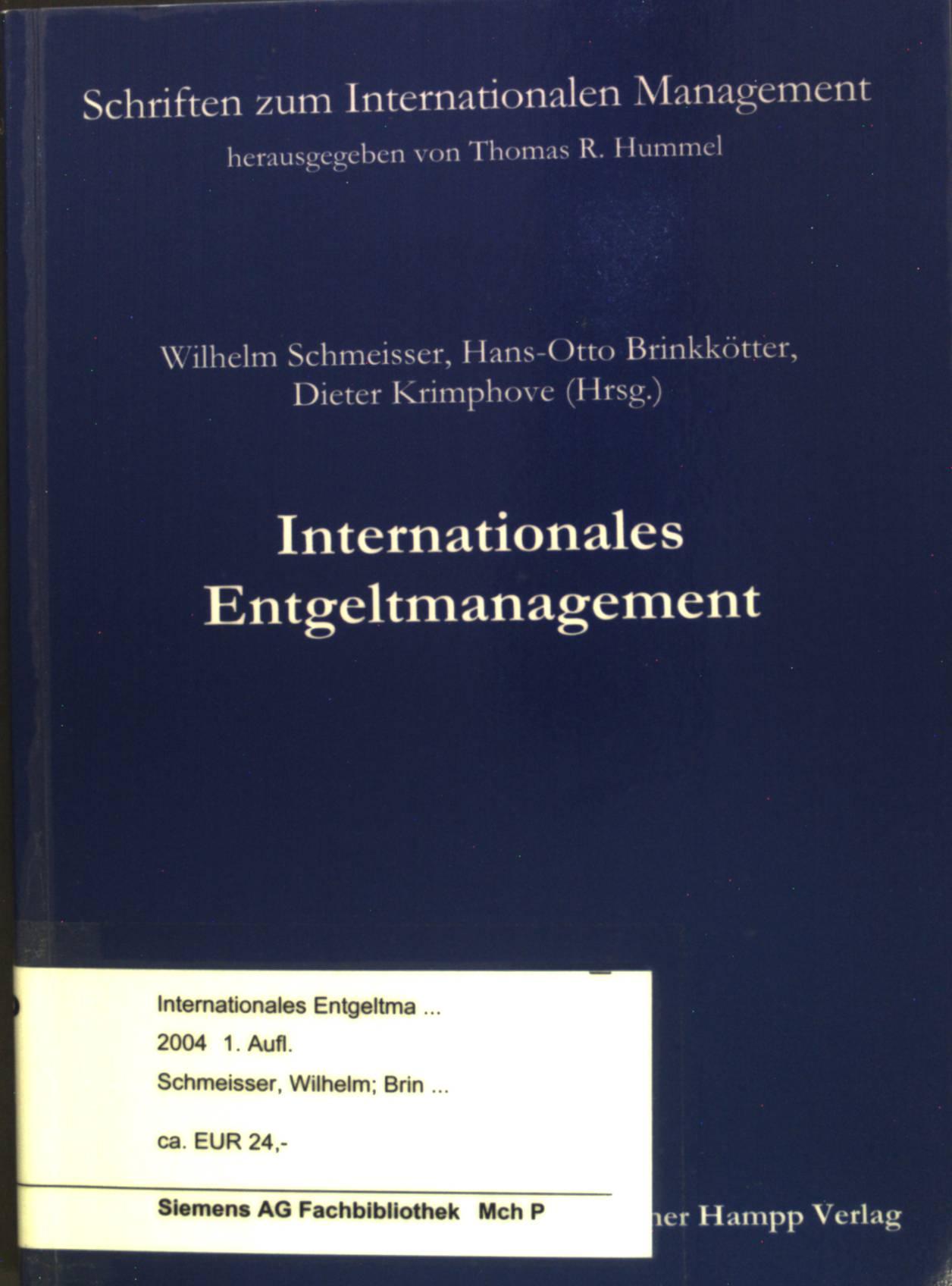 Internationales Entgeltmanagement. Schriften zum Internationalen Management; Band 4. - Schmeisser, Wilhelm