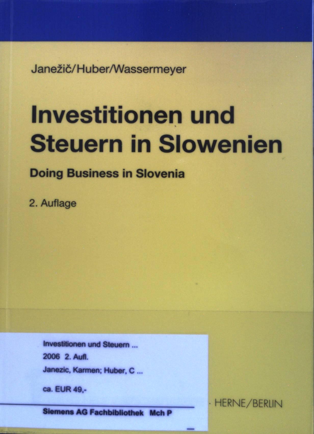Investitionen und Steuern in Slowenien : Doing Business in Slovenia.