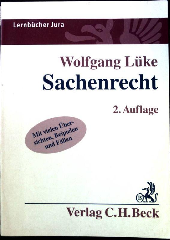 Sachenrecht. Lernbücher Jura. 2. Aufl. - Lüke, Wolfgang