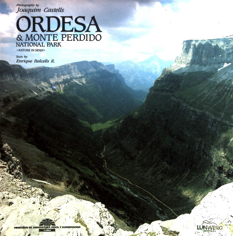 Ordesa & Monte Perdido National Park - Joaquim, Castells und Balcells R. Enrique
